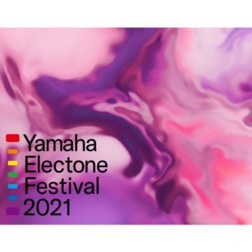 [イベント情報] 8/1Electone Festival 2021開催✨
